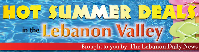Hot Summer Deals in the Lebanon Valley - Brought to you by The Lebanon Daily News