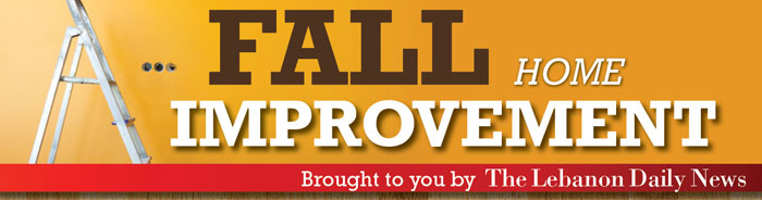 Fall Home Improvement Offers - Brought to you by The Lebanon Daily News