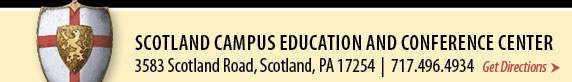SCOTLAND CAMPUS EDUCATION AND CONFERENCE CENTER 3583 Scotland Road, Scotland, PA 17254 | 717.552.2220 - Get Directions